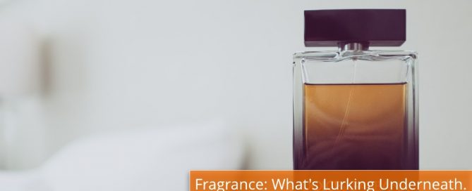 fragrance whats lurking underneath