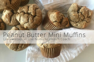 Peanut Butter Mini Muffins - The Nomadic Health Coach