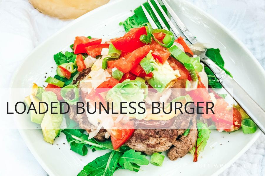 loaded bunless burger