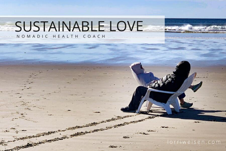 Sustainable Love