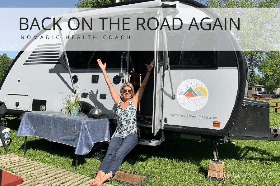 ON THE ROAD AGAIN - lorri weisen