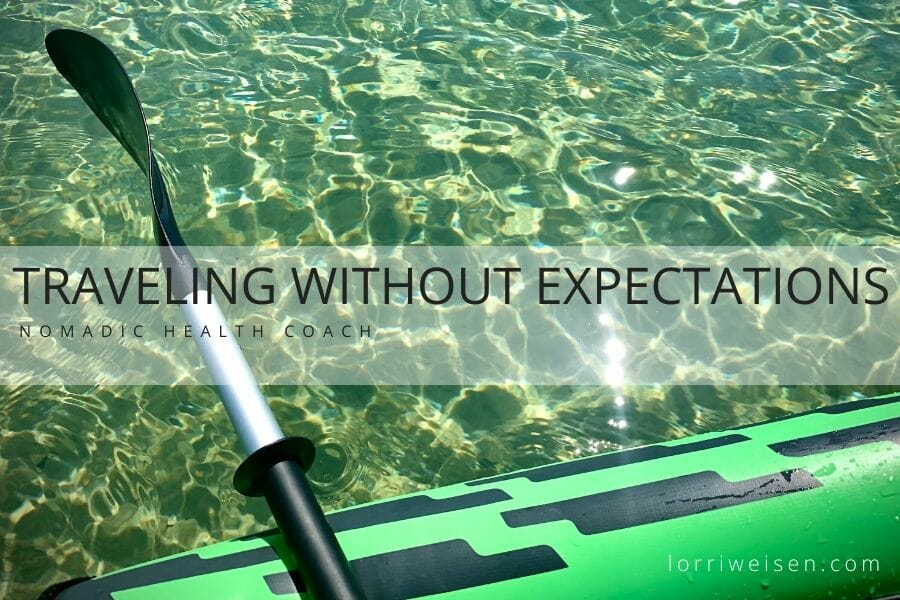 Traveling Without Expectations