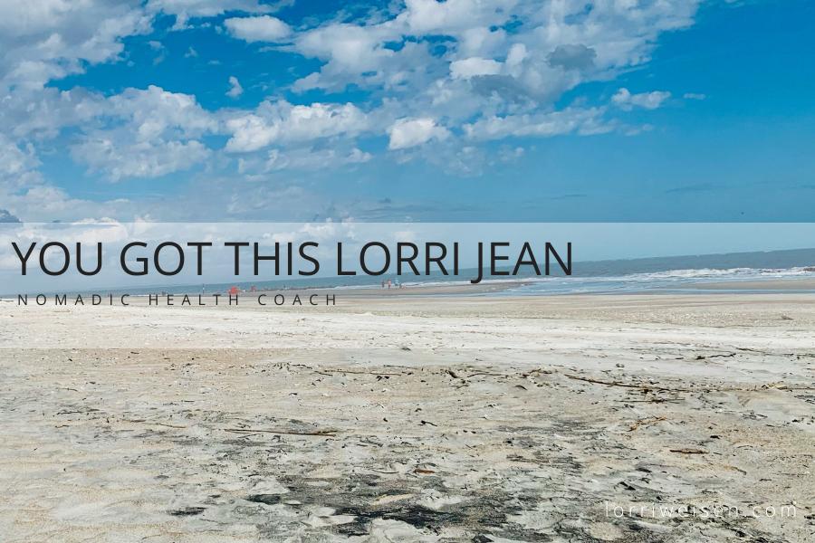 You Got This Lorri Jean