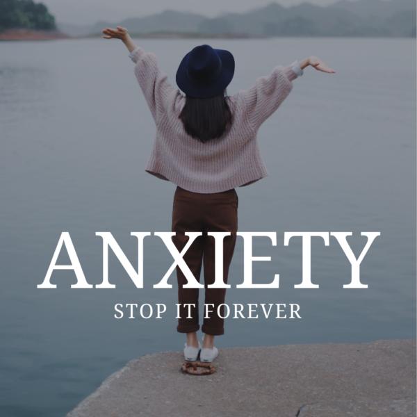 Stop Anxiety Forever - www.lorriweisen.com